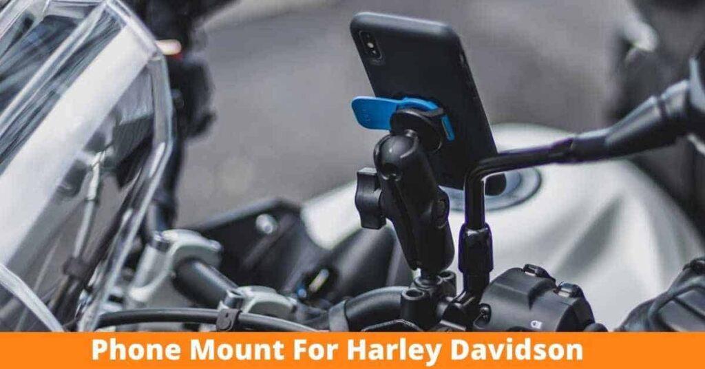 Best Phone Mount for Harley Davidson