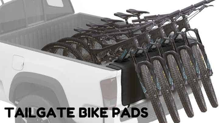 Best Tailgate Bike Pads