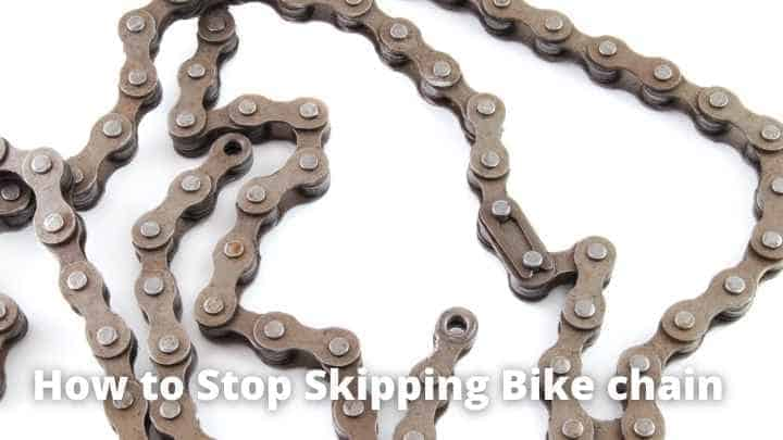 How to Stop Skipping Bike chain